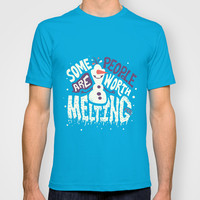 Frozen Olaf: Some People Are Worth Melting For T-shirt by Risa Rodil