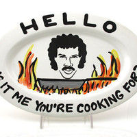 Hello Lionel Richie is it Me You're Cooking for Lionel by LennyMud