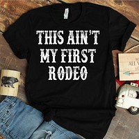 This Aint My First Rodeo