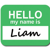 Liam Hello My Name Is Mouse Pad