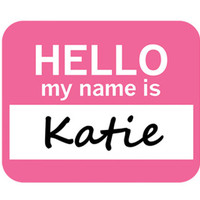 Katie Hello My Name Is Mouse Pad