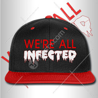 We Are All Infected Snapback Snapbacks The Walkin Dead Snapback Snapbacks Hats Hat Caps Cap Beanie Beanies Tv Show Zombie Zombies Zombie Hat