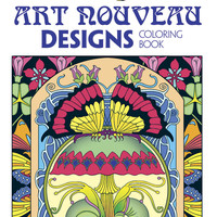 Creative Haven Art Nouveau Designs Collection Coloring Book