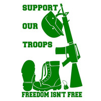 Support Our Troops Freedom Isn't Free Decal Custom Vinyl Computer Laptop Car auto vehicle window decal custom sticker Decal