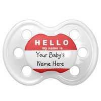 "Baby Gift Pacifier ""Hello my name is"" Customize it BooginHead Pacifier"