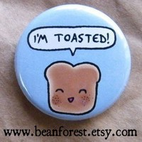 i'm toasted by beanforest on Etsy