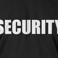 Security T-Shirt Bar Bouncer Concert Staff T-Shirt Gifts For Guys Gifts for Dad Screen Printed T-Shirt Tee Shirt T Shirt Mens Ladies Womens