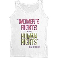 Women's Rights Are Human Rights -- Women's Tanktop