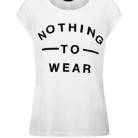 White Nothing To Wear T-Shirt