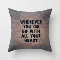 Go With All Your Heart Throw Pillow by Leah Flores Designs