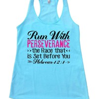 Run With PERSEVERANCE >> The Race That << Is Set Before You Womens Workout Tank Top