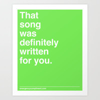 That Song Art Print by Emergency Compliment