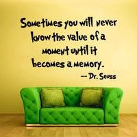 Wall Vinyl Sticker Decals Decor Art Bedroom Design Mural Words Sign Quote Sometimes you will never know seuss (z883)