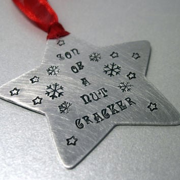 Buddy the Elf Christmas Ornament - Son of a Nutcracker - Hand Stamped Aluminum Star Ornament