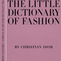 The Little Dictionary of Fashion: A Guide to Dress Sense for Every Woman book | Indigo.ca