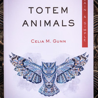 Totem Animals - Plain & Simple
