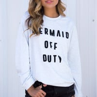 Mermaid Off Duty Sweatshirt - Heather Grey
