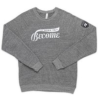Work To Become Crewneck (Unisex) - Gray