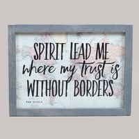 Spirit Lead Me Sign - Signs & Wall Art - Gifts/Home Decor