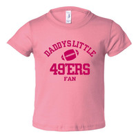 Daddys Little 49ers Fan Toddler And Youth T-Shirt San Francisco Fans Printed Tee for Kids Creepers & T-Shirts. Makes a Great Gift!!