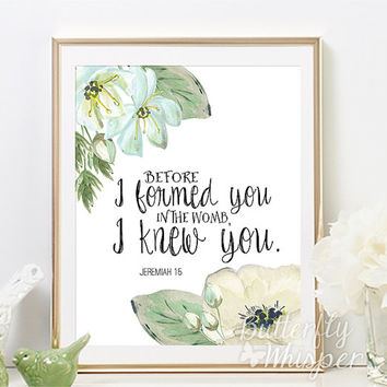 Nursery Bible verse wall art print decor, Before I formed you in the womb I knew you, Jeremiah 1:5, Nursery baby wall art quote prints