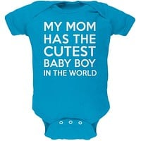 My Mom has the Cutest Baby Boy Turquoise Soft Baby One Piece
