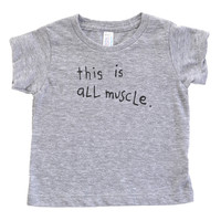 This Is All Muscle | Heather Grey Baby Tee
