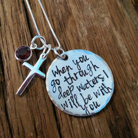When you go through rough waters I will be with you, custom hand stamped bible verse necklace, inspirational, uplifting, cancer awareness