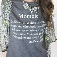 Mombie® Collection Tees for Mother's Day