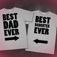 Best Dad Ever / Best Daughter Ever / Best Mom Ever / Fathers And Mothers Day Gifts