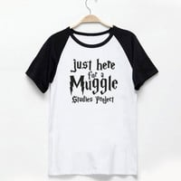 Harry Potter shirt women Harry Potter shirt girls Always Just here for a muggle studies project Harry Potter quote funny sayings