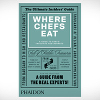 Where Chefs Eat   Uncrate