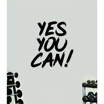 Yes You Can Gym Fitness Wall Decal Home Decor Bedroom Room Vinyl Sticker Teen Art Quote Beast Lift Train Inspirational Motivational Health Girls Exercise