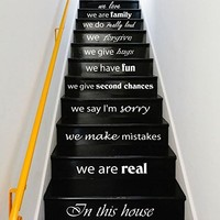 Wall Decal Vinyl Sticker Decals Art Home Decor Murals Quote In this house we are real ... we love STAIR CASE Stairway Staircase Decals KV34