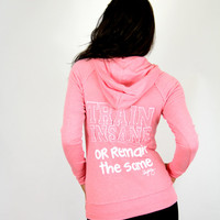 Train Insane or Remain the Same Hoodie. Comes in Pink and Purple. Patchwork
