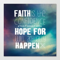 Hebrews 11:1 Faith Stretched Canvas by Pocket Fuel