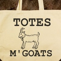 TOTES M'GOATS TOTE BAG - glamfoxx.com - Skreened T-shirts, Organic Shirts, Hoodies, Kids Tees, Baby One-Pieces and Tote Bags