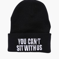 Can't Sit With Us Beanie