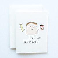 You're Toast Card