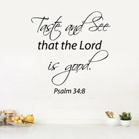 Wall Decals Vinyl Decal Sticker Quote Psalm Taste and See That the Lord Is Good Home Interior Design Art Murals Kitchen Cafe Decor