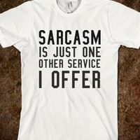 SARCASM. ON SALE NOW! 19.99 ALSO IN MORE STYLES (CLICK BUY TO SEE)