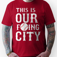 THIS IS OUR F'ING CITY Boston T-shirt Unisex T-Shirt