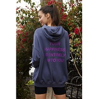 Your Happiness Is Entirely Up To You Hoodie Night