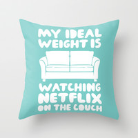 My Ideal Weight Throw Pillow by LookHUMAN