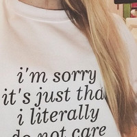 Literally Do Not Care Crewneck Sweatshirt