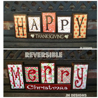 Reversible Christmas and Thanksgiving wood blocks-(red)Happy Thanksgiving reverses with Merry Christmas