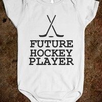 FUTURE HOCKEY PLAYER - glamfoxx.com - Skreened T-shirts, Organic Shirts, Hoodies, Kids Tees, Baby One-Pieces and Tote Bags