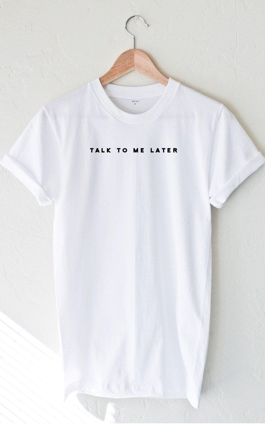 Image of Talk To Me Later T-shirt - White