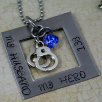 """Hand Stamped Personalized Stainless Steel  Police officer's wife necklace. """"My Husband, My Hero"""""""