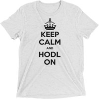 Keep Calm and HODL On T-Shirt